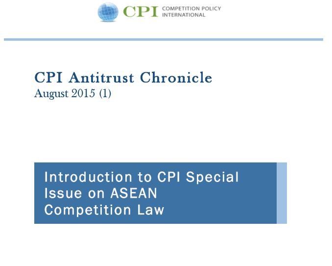Introduction to CPI Special Issue on ASEAN Competition Law