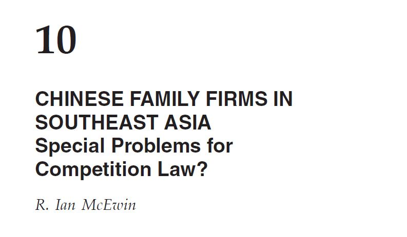 Chinese family firms in SE Asia and Competition Law